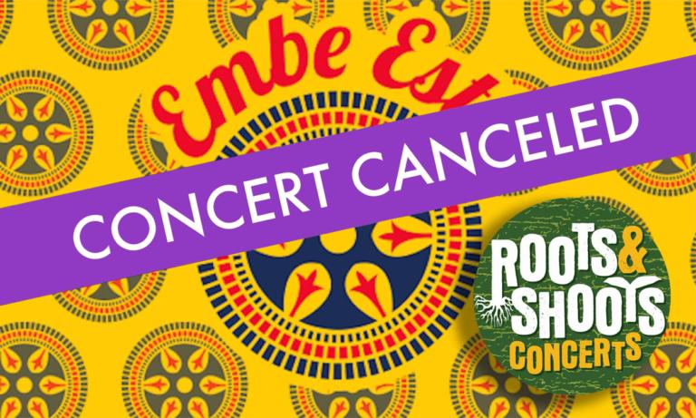 Embe Esti concert canceled