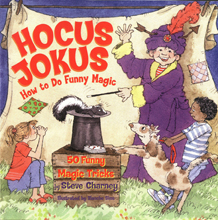 Hocus Jokus - how to do funny magic by Steve Charney